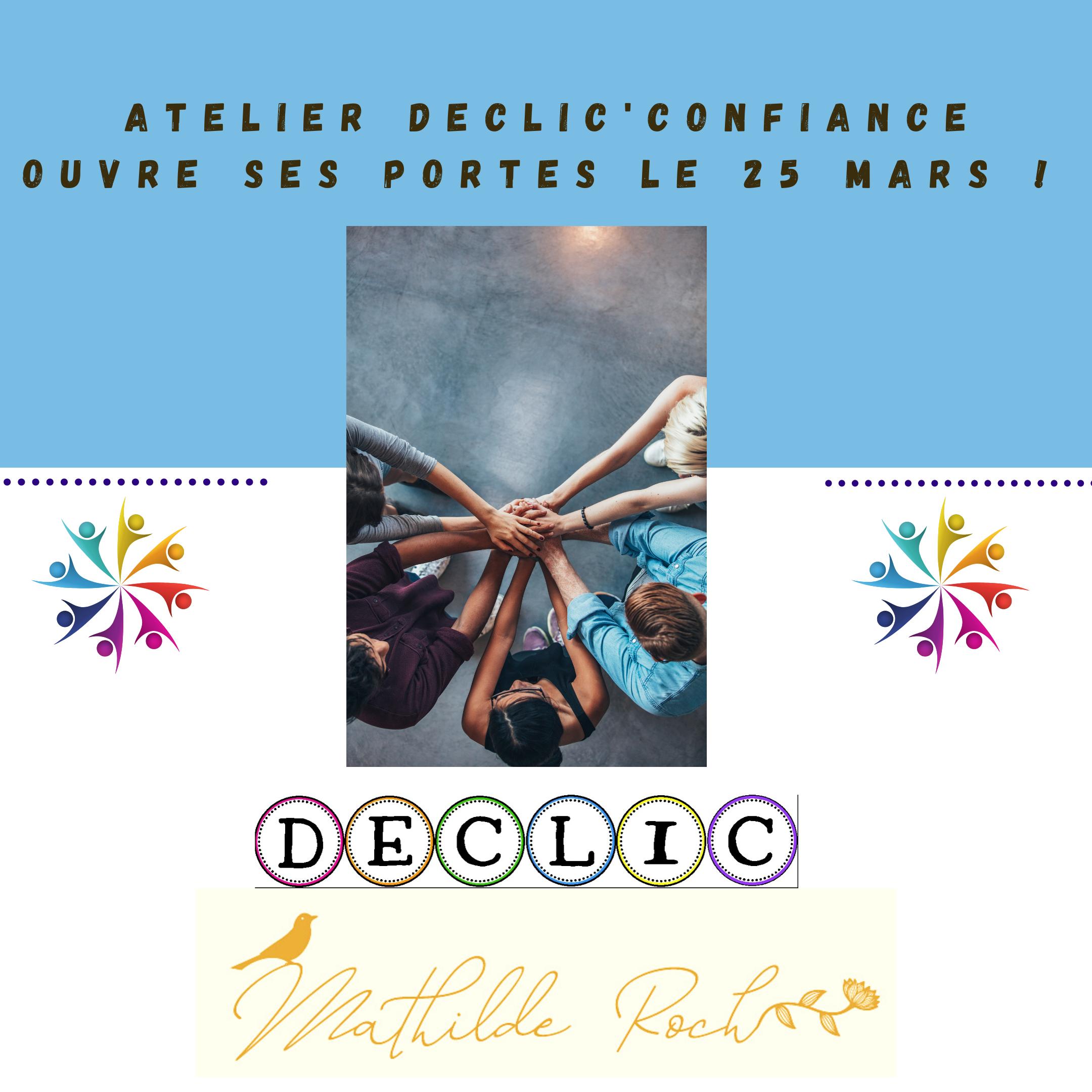 2021.03.15- DECLIC ouvre ses portes